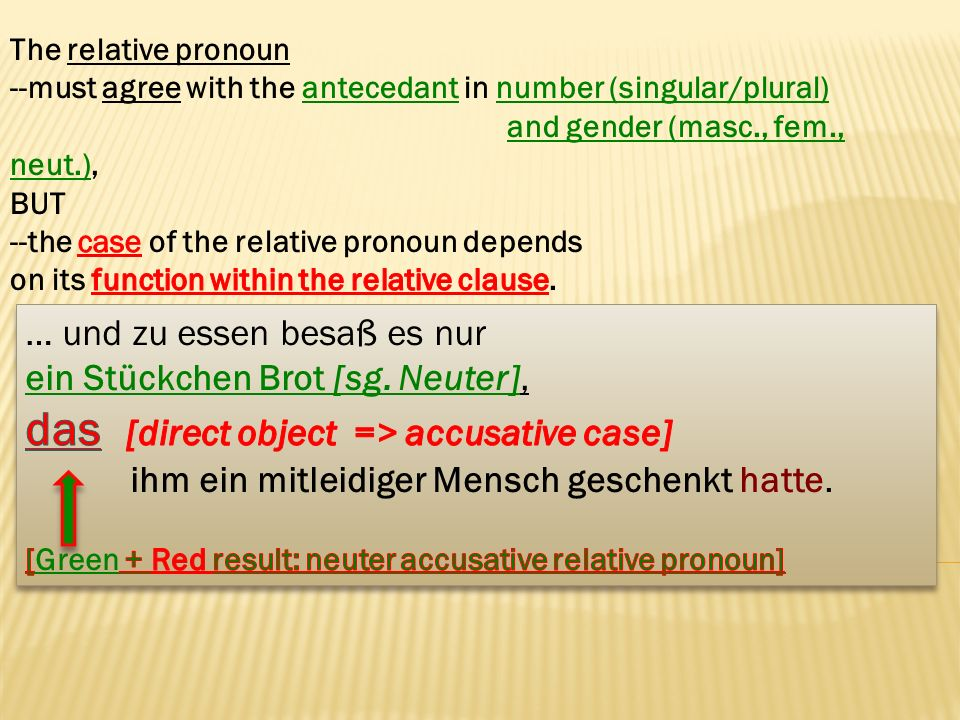 das [direct object => accusative case]